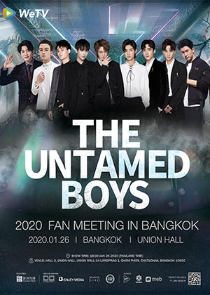 THE UNTAMED BOYS 2020 FAN MEETING<br>IN BANGKOK